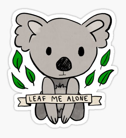 Leaf Me Alone Koala Sticker