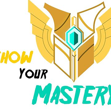 Show your Mastery by Player42