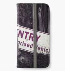 No Entry Sign iPhone Wallet/Case/Skin