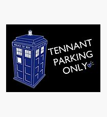 Tennant Parking Only Photographic Print