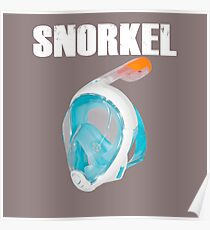 EXTREME SNORKEL IN THE WATER Poster