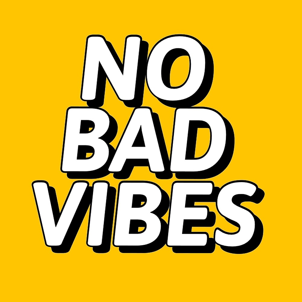 """""""no bad vibes"""" by MallsD Redbubble"""