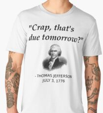 Funny Thomas Jefferson Independence Day USA History Men's Premium T-Shirt