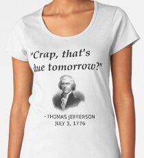 Funny Thomas Jefferson Independence Day USA History Women's Premium T-Shirt