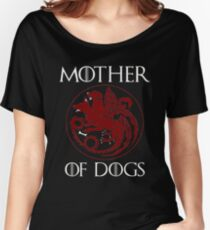 Mother of Dogs - Dog lover Women's Relaxed Fit T-Shirt