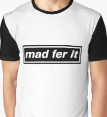 Mad Fer It - OASIS Band Tribute Graphic T-Shirt