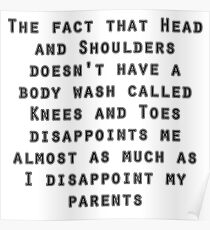 head and shoulders disappointment funny slogan Poster