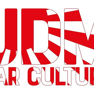 JDM Car Culture Rising Sun by MarkPMB
