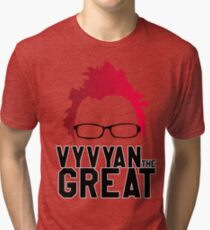 Vyvyan The Great Tri-blend T-Shirt