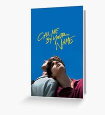 call me by your name poster Greeting Card