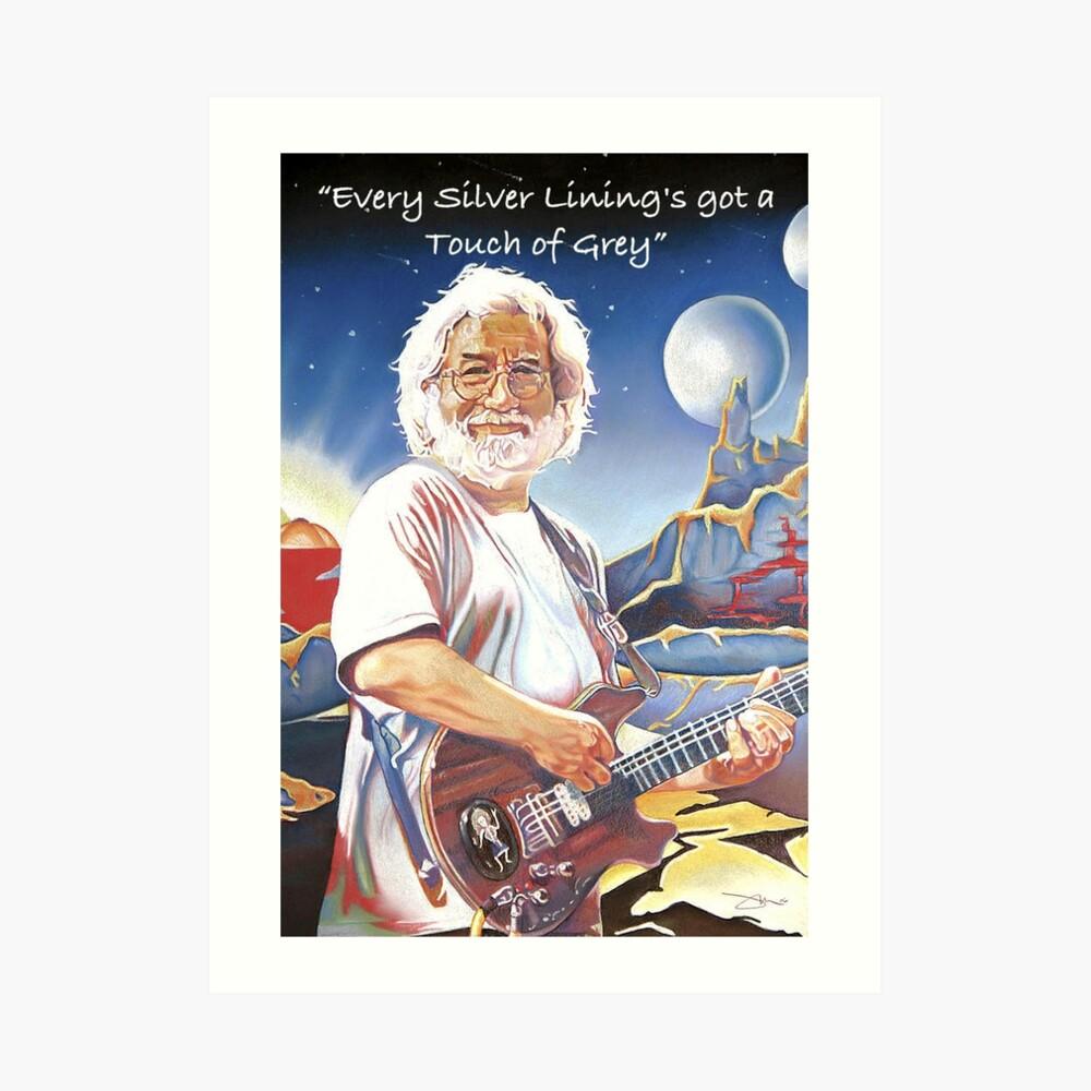 Jerry Garcia - Berührung von Grau Kunstdruck