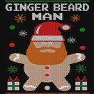 Ginger Beard Man Ugly Tees by EthosWear
