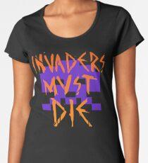 INVADERS MUST DIE II Women's Premium T-Shirt