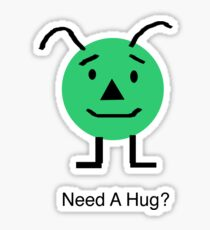 Need A Hug? Sticker