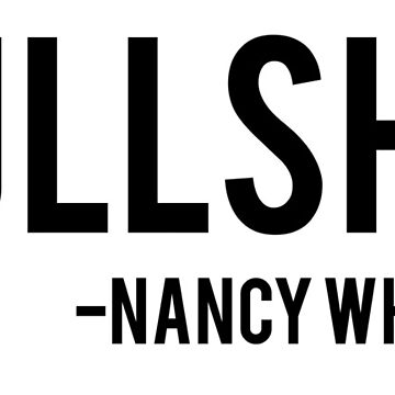 Bullshit - Nancy Wheeler Stranger Things by tziggles
