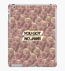 """YOU GOT NO JAMS"" - RM - Filled Design iPad Case/Skin"