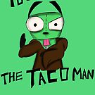 Obey the Taco man by BlackSkull13