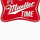 It's Mueller Time by #PoptART products from Poptart.me