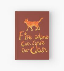 Fire Alone... Hardcover Journal
