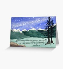 Awesome God -  Psalm 8: 3-4 Greeting Card