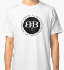 Broke Phi Broke 3 Classic T-Shirt