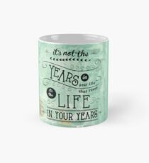 Life in Your Years by Jan Marvin Classic Mug