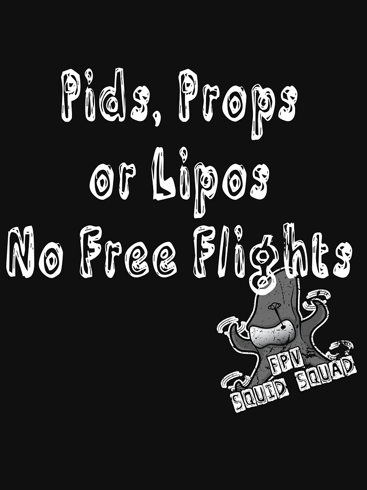 Pids, Props or Lipos Funny FPV quadcopter  by Spooner427