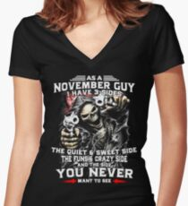 As A November Guy - I Have 3 Sides Women's Fitted V-Neck T-Shirt