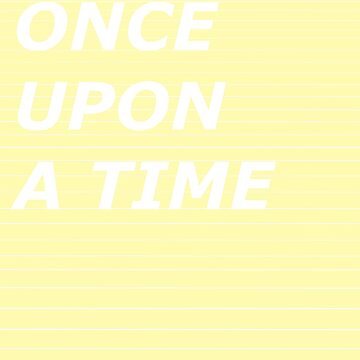 once upon a time by lucillelilips