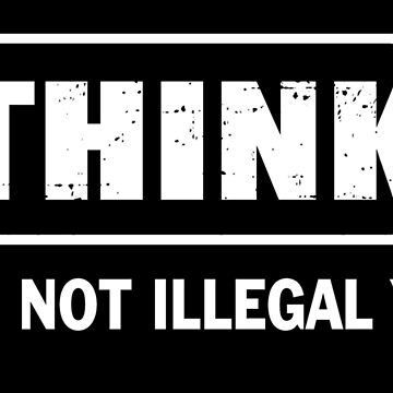 Think it's not illegal yet by extremistshop