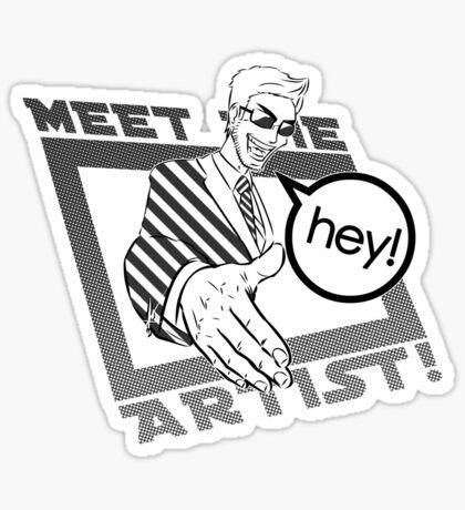 Meet the Artist! Sticker