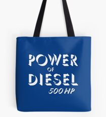 Power of diesel Tote Bag