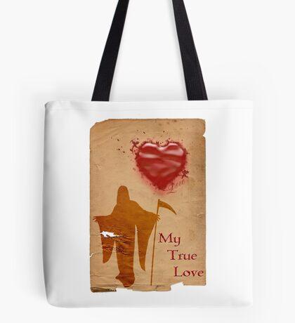 My True Love Tote Bag