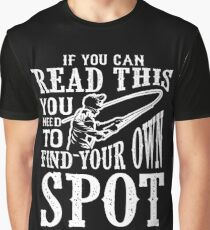 FISHING FISHERMAN FISH: FIND YOUR OWN SPOT POISON Graphic T-Shirt