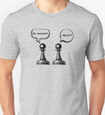 Chess Pawns - En Passant!  What? Unisex T-Shirt