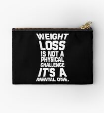 Weight loss is not a physical challenge it's a mental one. - Gym Motivational Quote Studio Pouch