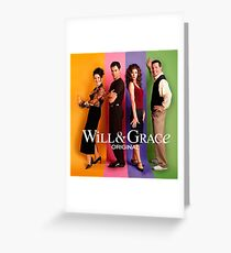 Will & Grace Greeting Card