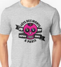 FÊTE DES MORTS À PARIS Camiseta unisex
