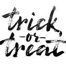 Trick or Treat - Calligraphic Print by Anastasiia Kucherenko