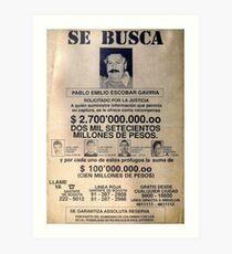 Pablo Escobar wanted poster Art Print