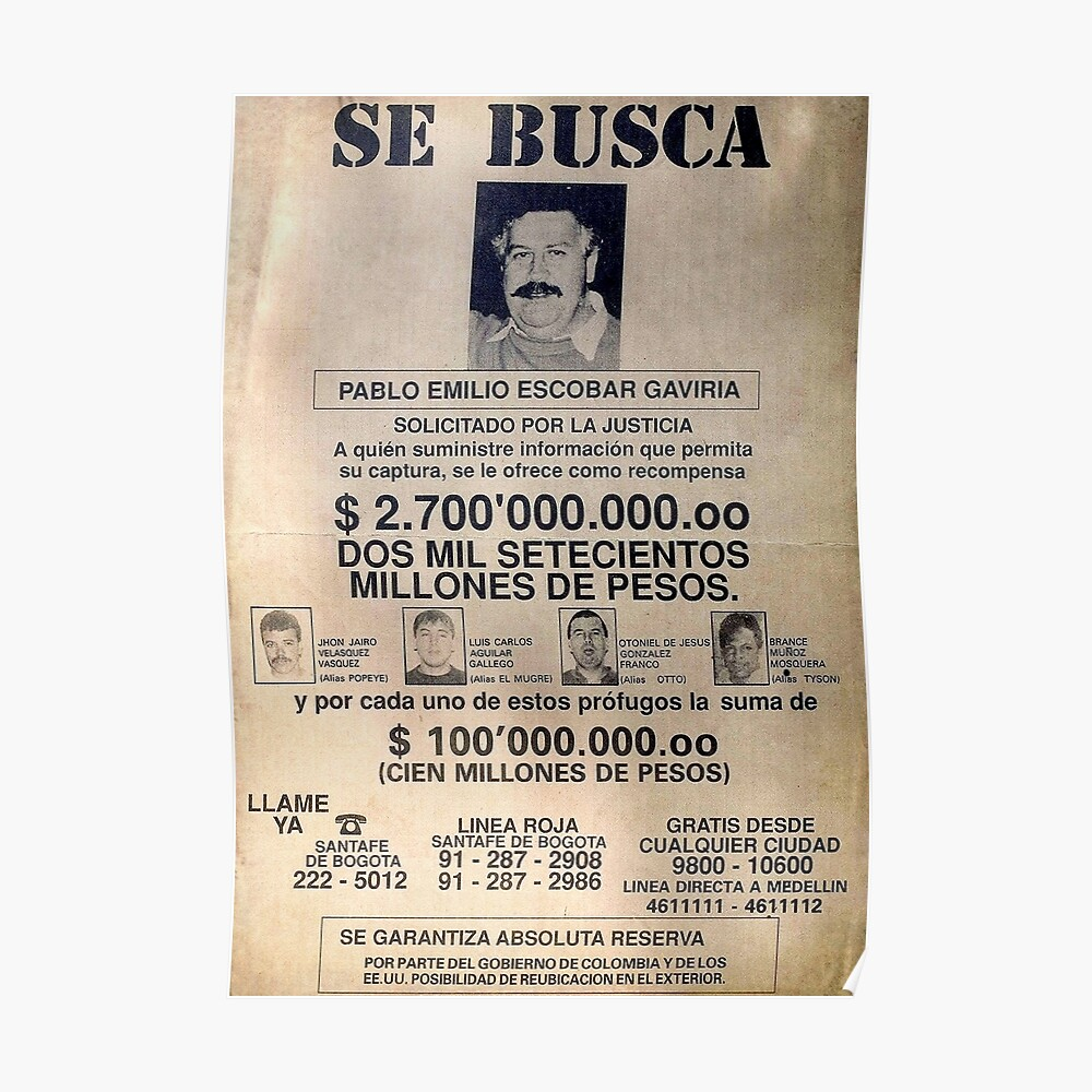 """""""Pablo Escobar Wanted Poster"""" Poster By Pornflakes"""
