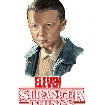 Stranger Things Eleven by Nazyl