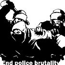 End Police Brutality by dru1138