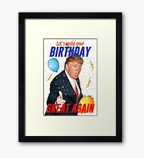 Birthday Trump Framed Print