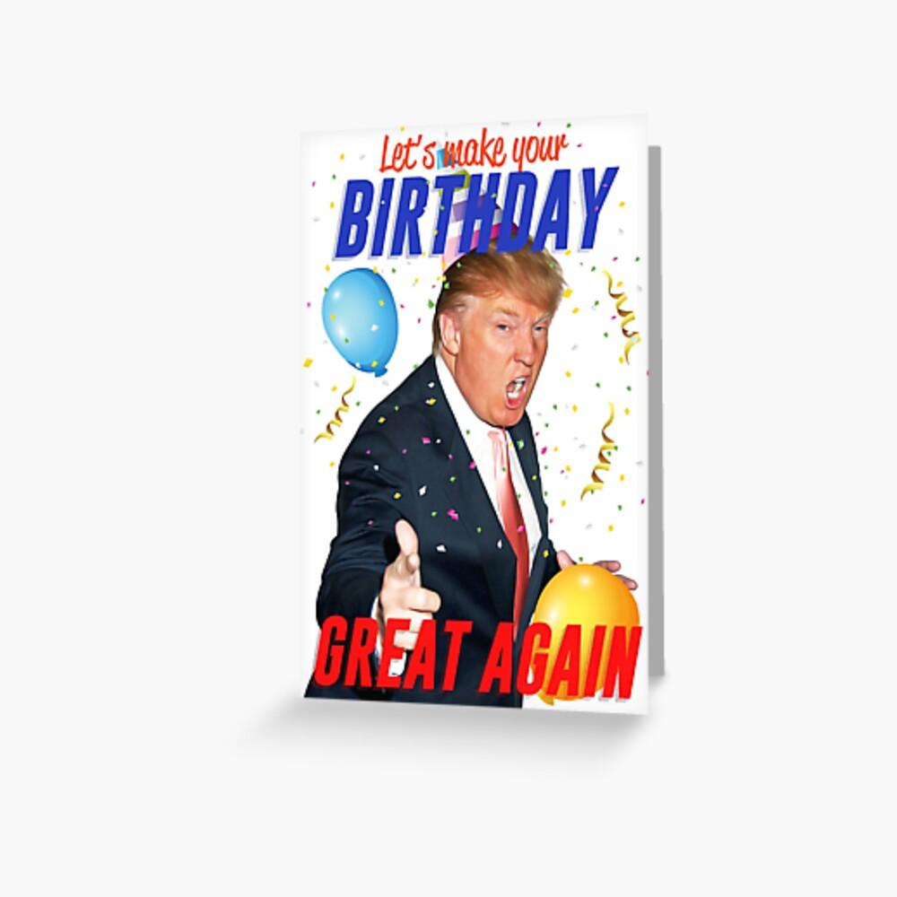 Birthday Trump Greeting Card