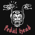 Pedal Head by Mungo