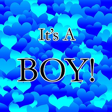It's A Boy! by blakcirclegirl