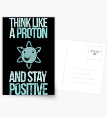 Excuse Me While I Science: Think Like A Proton and Stay Positive Postcards