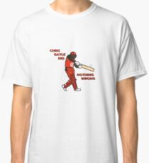 Chris Gayle did Nothing Wrong. Classic T-Shirt