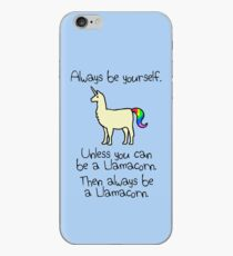 Always Be Yourself, Unless You Can Be A Llamacorn iPhone Case